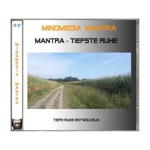 Mantra - tiefste Ruhe