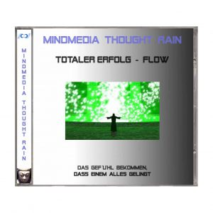 Thought Rain - Totaler Erfolg - Flow