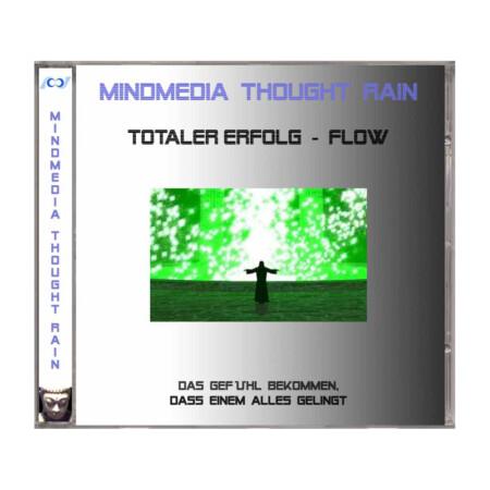 Thought Rain - Totaler Erfolg - Flow