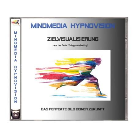 """Hypnose MP3 - Zielvisualisierung - Teil 3 der Serie """"Erfolgsmindsetting"""""""