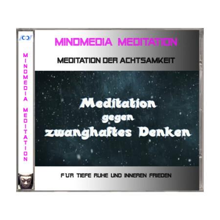 Meditation gegen zwanghaftes Denken