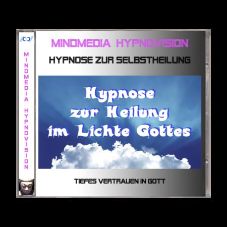 Hypnose zur Heilung im Lichte Gottes