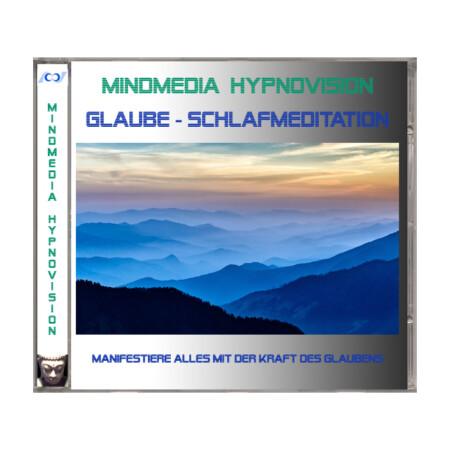 GLAUBE - Schlafmeditation - Manifestiere alles mit der Kraft des Glaubens