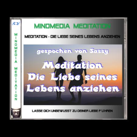 Meditation - Die Liebe seines Lebens anziehen_Sassy