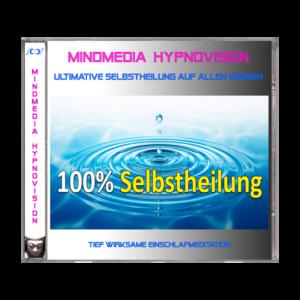 Ultimative Selbstheilung auf allen Ebenen – Schlafhypnose