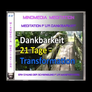 Dankbarkeitsmeditation 21 Tage Transformation